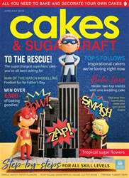 Cakes & Sugarcraft issue JuneJuly 2018