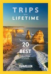 National Geographic Traveller (UK) issue Trips of a Lifetime
