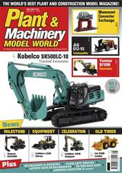 Plant & Machinery Model World issue May/Jun-18
