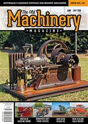 The Old Machinery Magazine issue June - July 2018