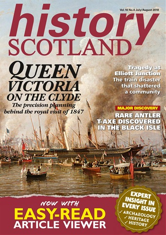 History Scotland issue July - Aug 2018
