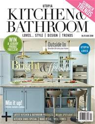 Utopia Kitchen & Bathroom issue July 2018