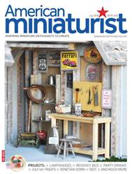 American Miniaturist issue July 2018