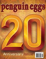 Penguin Eggs issue Issue 78 - Summer 2018 - 20th Anniversary Edition