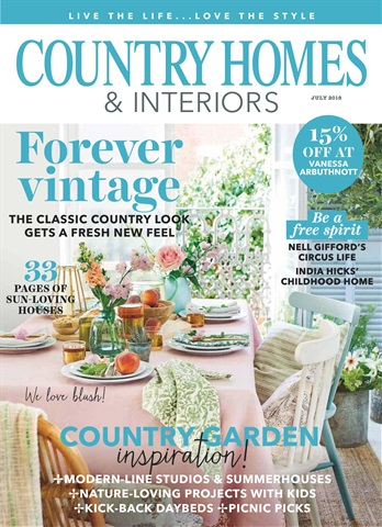 Country Homes Interiors Magazine July 2018 Subscriptions Pocketmags