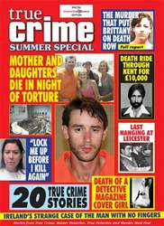True Crime Summer Special 2018 issue True Crime Summer Special 2018