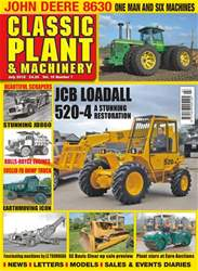 Classic Plant & Machinery issue July 2018