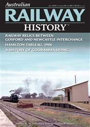 Australian Railway History issue July 2018