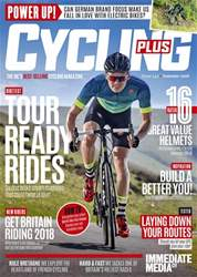 Cycling Plus issue Summer 2018