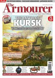 The Armourer issue August 2018 – BATTLE OF KURSK SPECIAL