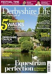 Derbyshire Life issue Jul-18