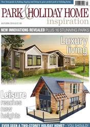 Park and Holiday Home Inspiration magazine issue Park and Holiday Home Inspiration | Autumn 2018