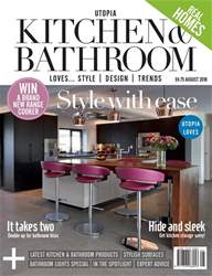 Utopia Kitchen & Bathroom issue August 2018