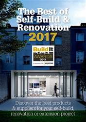 Build It Awards: Best of Self Build & Renovation 2017 issue Build It Awards: Best of Self Build & Renovation 2017