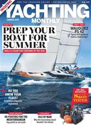 Yachting Monthly issue Summer 2018