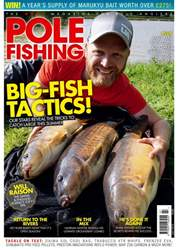 Pole Fishing issue July 2018