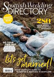 The Scottish Wedding Directory issue Summer 2018