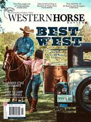 Western Horse Review issue Western Horse Review Best of the West Summer issue