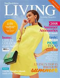 Staffordshire Living issue July/August 2018