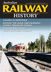 Australian Railway History issue August 2018