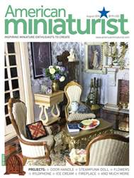 American Miniaturist issue August 2018