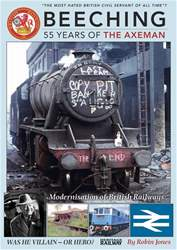 Beeching - 55 Years of the Axeman issue Beeching - 55 Years of the Axeman