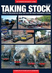 Taking Stock - A complete up-to-date list of locomotives issue Taking Stock - A complete up-to-date list of locomotives