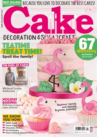 Cake Decoration & Sugarcraft Magazine issue August 2018