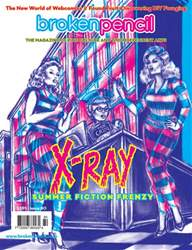 Broken Pencil issue Broken Pencil 81: X-Ray Summer Reading Issue!