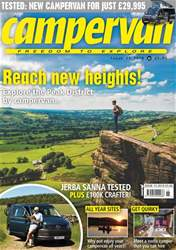 Reach new heights! - Campervan Issue 15, 2018 issue Reach new heights! - Campervan Issue 15, 2018