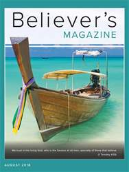 Believer's Magazine issue August 2018
