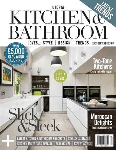 Utopia Kitchen & Bathroom Magazine - September 2018 Subscriptions ...