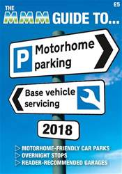 MMM magazine issue 2018 Guide to Motorhome Parking and Base Vehicle Servicing
