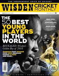 Wisden Cricket Monthly issue August 2018