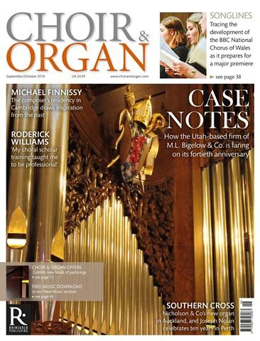 Choir & Organ issue Sept / Oct 2018