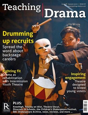 Teaching Drama issue Autumn 1 - 2018/2019