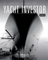 Yacht Investor Business - Issue 1 issue Yacht Investor Business - Issue 1