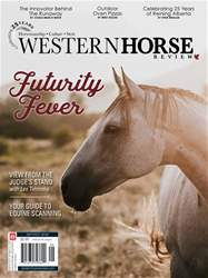 Western Horse Review SeptemberOctober Issue issue Western Horse Review SeptemberOctober Issue
