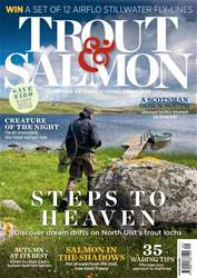 Trout & Salmon issue Autumn 2018