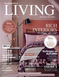 Staffordshire Living issue Sept/Oct 2018