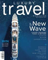 Luxury Travel issue Spring 2018