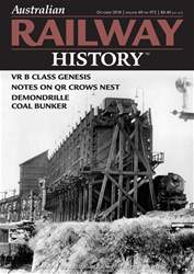 Australian Railway History issue October 2018