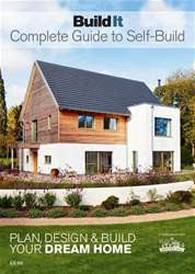 Complete Guide to Building Your Own Home issue Complete Guide to Building Your Own Home