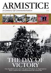 Armistice: A Century of Commemoration issue Armistice: A Century of Commemoration