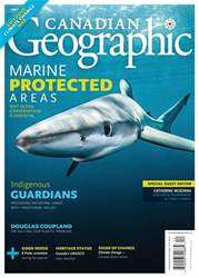 Canadian Geographic issue November/ December 2018