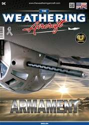 THE WEATHERING AIRCRAFT ISSUE  10 - ARMAMENT issue THE WEATHERING AIRCRAFT ISSUE  10 - ARMAMENT