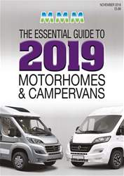 The Essential Guide to 2019 Motorhomes and Campervans issue The Essential Guide to 2019 Motorhomes and Campervans