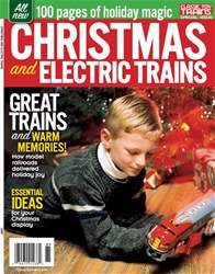 Classic Toy Trains issue Christmas & Electric Trains