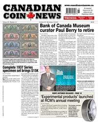 Canadian Coin News issue V56#15 - October 30