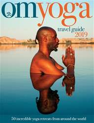 OM Yoga Travel Guide 2019 issue OM Yoga Travel Guide 2019